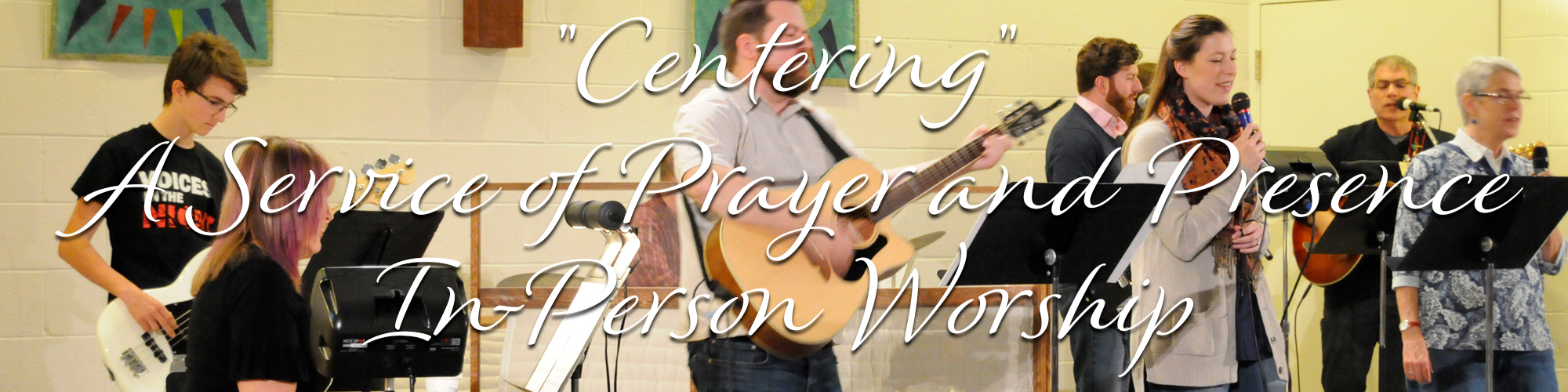 Centering in-Person worship