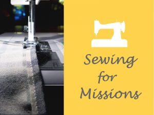 sewing for missions